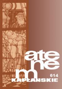 Zeszyt 1 (614) Tom 157 – PEŁNIA ŻYCIA WSTAROŚCI I